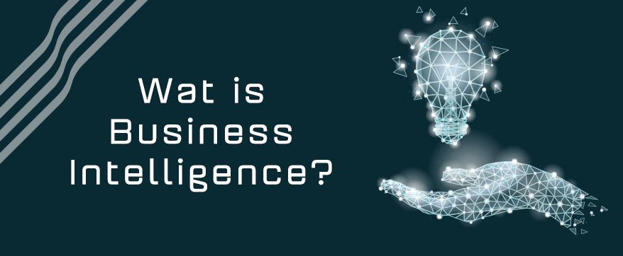 Wat is Business Intelligence